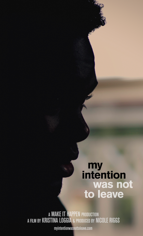 MIWNTL posters c 466x768 - Film Screening: My Intention Was Not to Leave