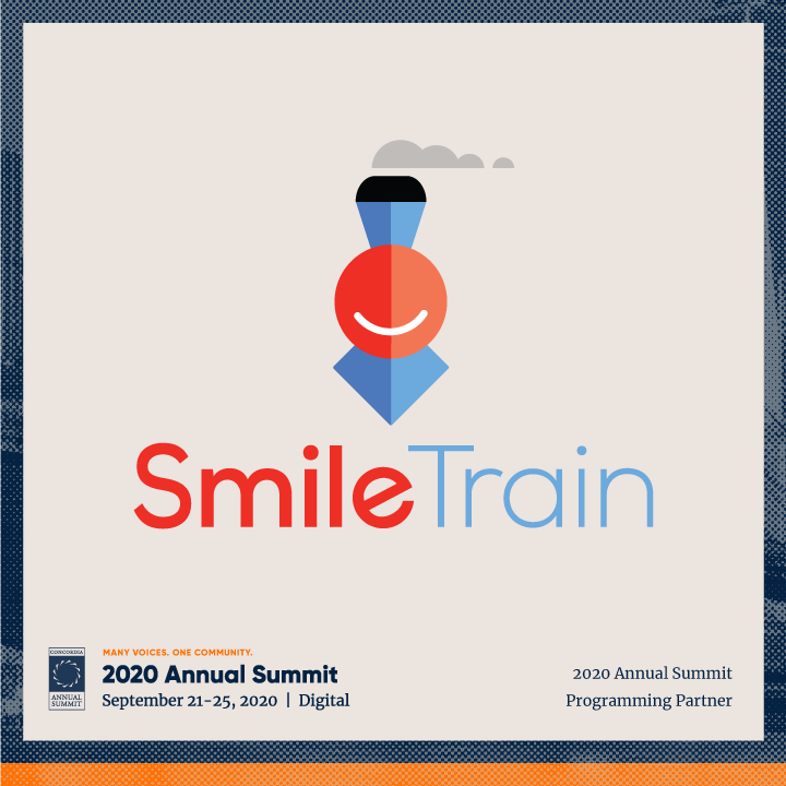 ANN20 SmileTrain - CONCORDIA WELCOMES SMILE TRAIN AS A PROGRAMMING PARTNER FOR THE 2020 ANNUAL SUMMIT
