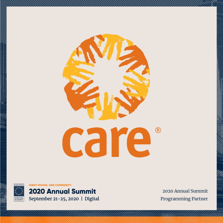 ANN20 Care - CONCORDIA IS HONORED TO WELCOME CARE AS A 2020 ANNUAL SUMMIT PROGRAMMING PARTNER